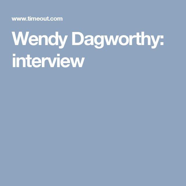 Wendy Dagworthy: interview