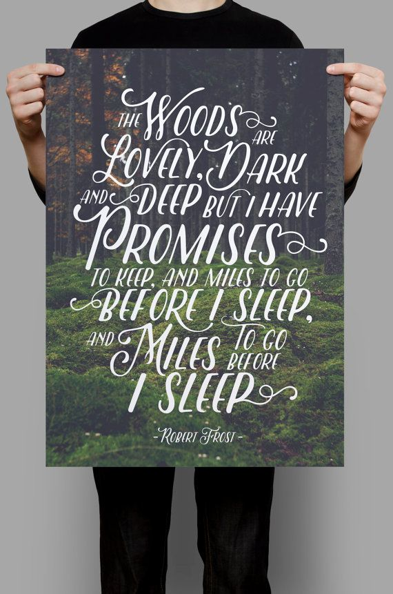 Robert Frost Quote, Miles to Go Before I Sleep, Poem Art, The Woods are Lovely Dark and Deep, Poem Print, Art Print Quote, Quote Wall Decor