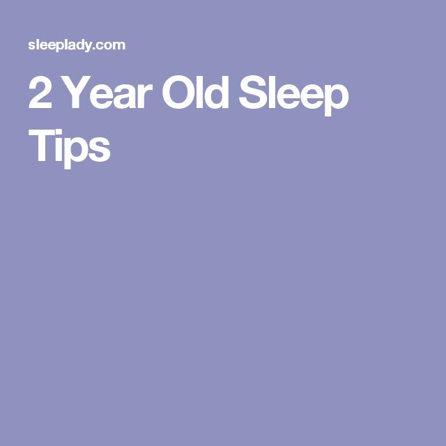 2 Year Old Sleep Tips