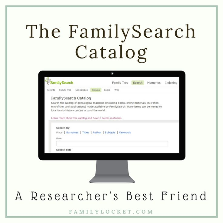 The FamilySearch Catalog: A Researcher's Best Friend – Family Locket