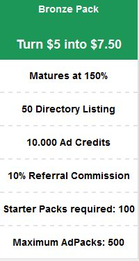 RevTrafficVerts Bronze Pack http://bit.ly/revtrafficverts Turn $5 into $7.50 Matures at 150% 50 Directory Listing 10.000 Ad Credits 10% Referral Commission Starter Packs required: 100 Maximum AdPacks: 500