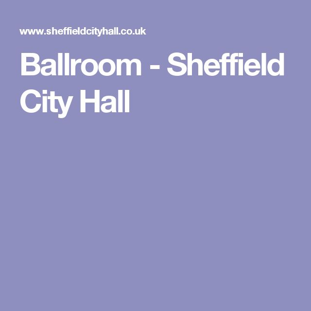 Ballroom - Sheffield City Hall