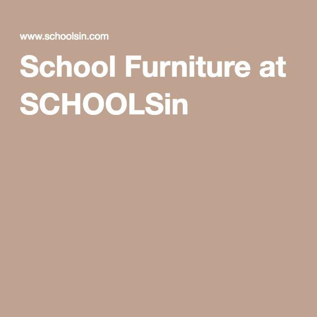 School Furniture at SCHOOLSin