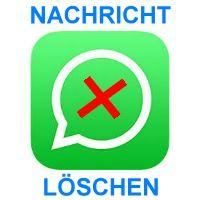 WhatsApp Nachricht löschen