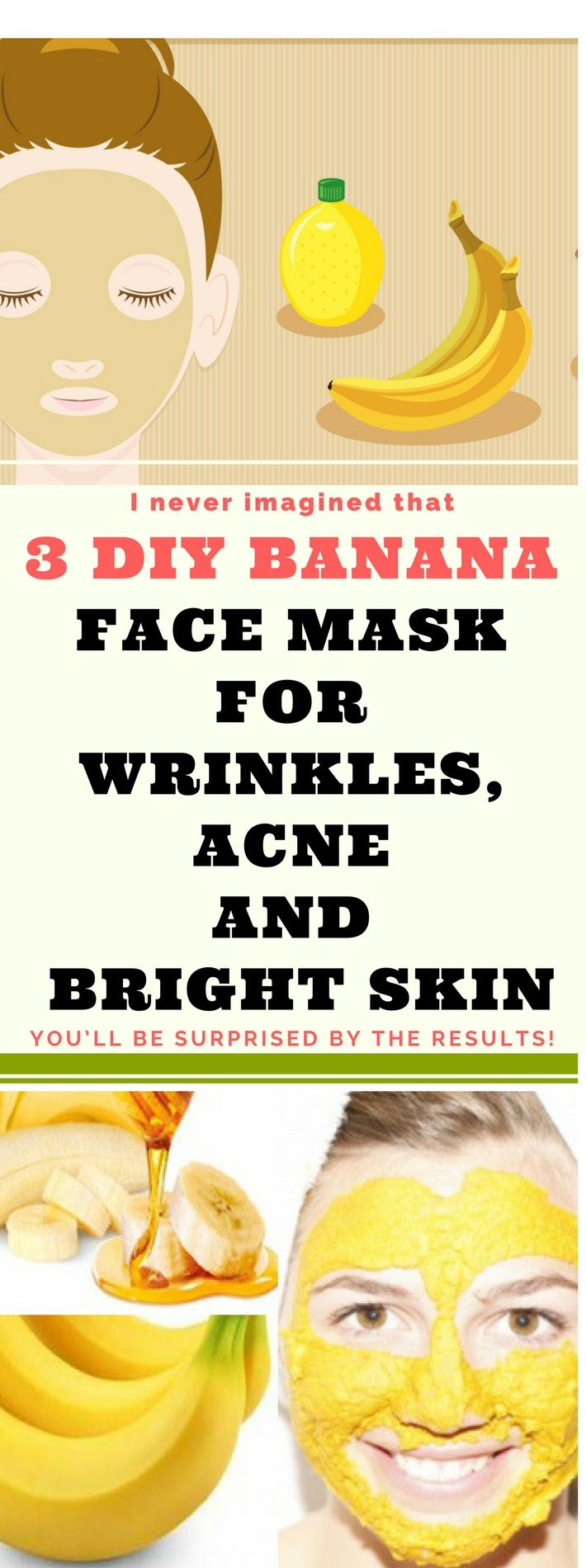 3 DIY Banana Face Mask For Acne, Wrinkles & Bright Skin...Miracle!!!!