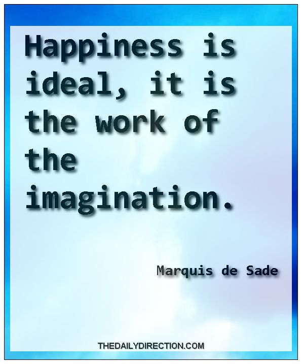 Follow me for the latest quotes ❤ #Marquis de Sade #happiness quote Marquis de Sade happiness quote. Surf to http://www.thedailydirection.com/link/marquisdesade.php for other creative quotes about Marquis de Sade...