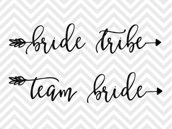 Bride Tribe Arrow Team Bride SVG and DXF Cut File • Png • Download File • Cricut • Silhouette
