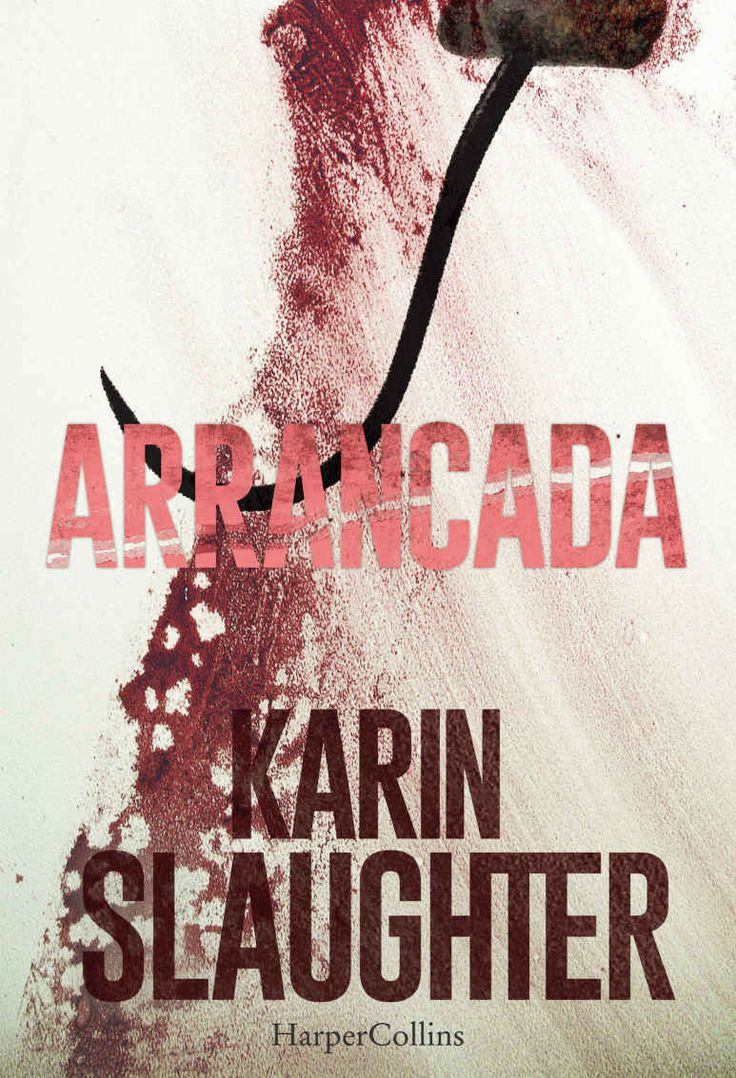 Arrancada (Suspense) (Spanish Edition) - Kindle edition by Karin Slaughter. Mystery, Thriller & Suspense Kindle eBooks @ Amazon.com.
