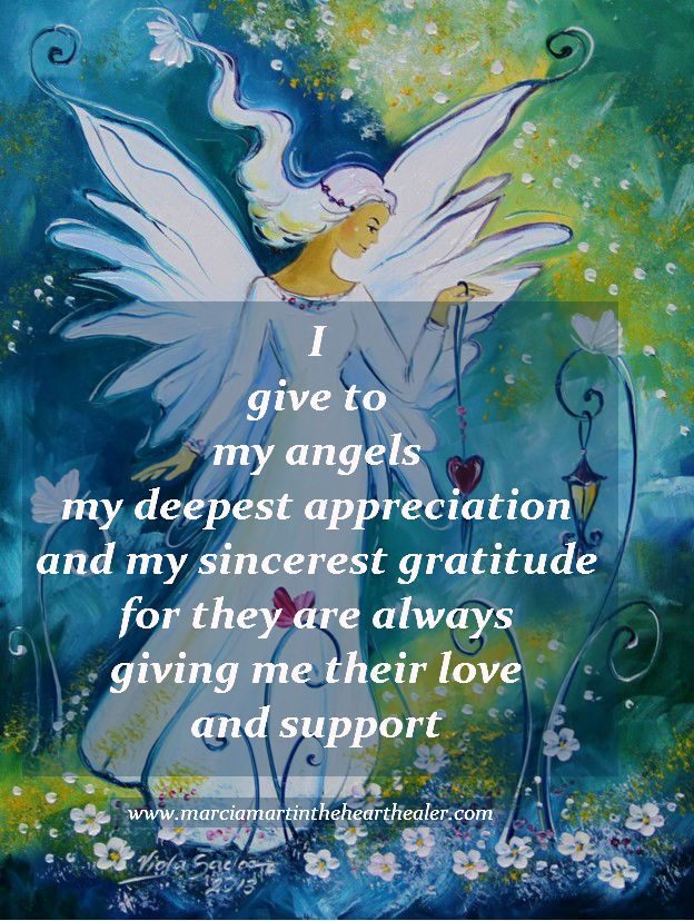I give to my angels my deepest appreciation and my sincerest gratitude for they are always giving me their love and support. Gratitude, Angels, Spirituality, Love