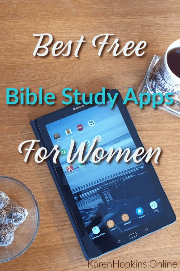 Best free Bible Study Apps for women  Get all the resources for