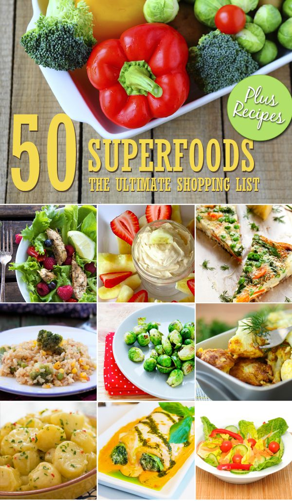 50 Superfoods: The Ultimate Shopping List - Always keep a superfoods list on hand. Superfoods are key for any grocery shopping list. This is the best superfoods list to have on hand. #superfoods #grocerylist #lowcalorie