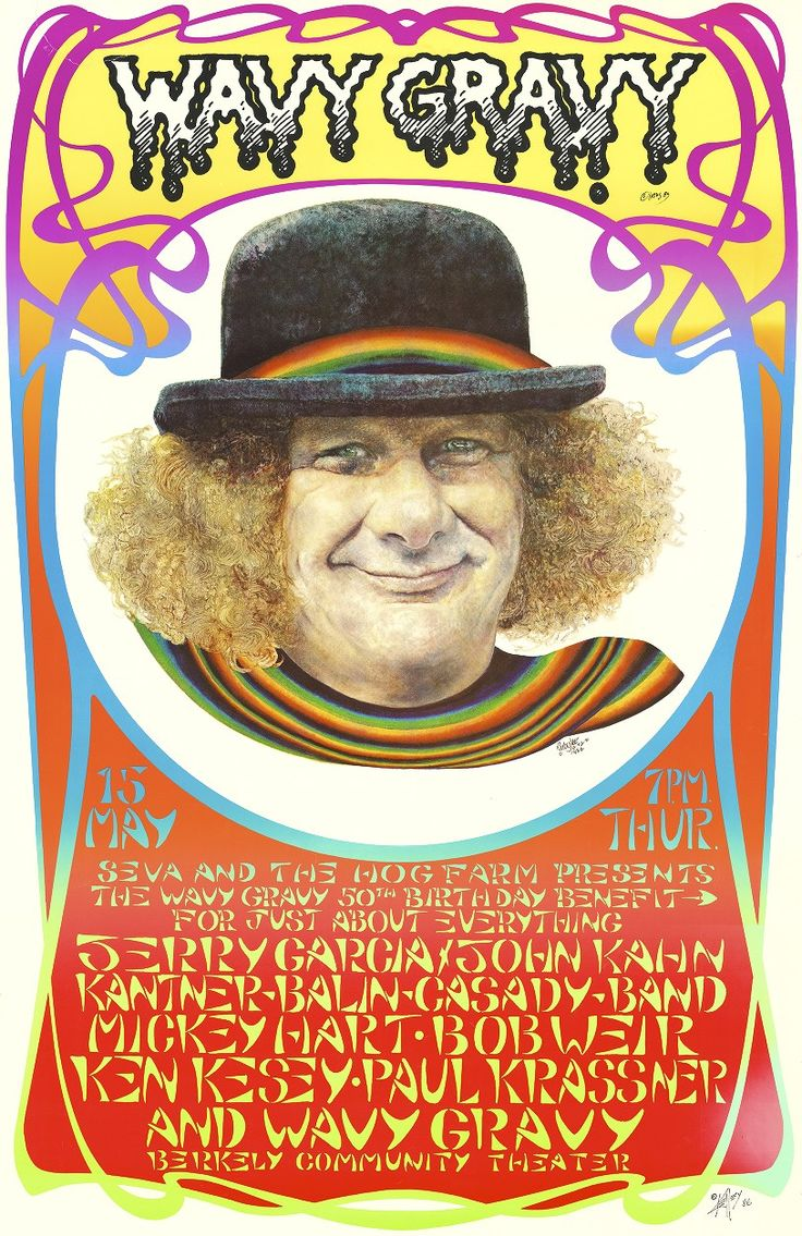 Wavy Gravy 50th Birthday Benefit, May 15, 1986, Berkeley Community Theatre / Jerry Garcia and John Kahn - Kantner, Balin, Casady Band - Mickey Hart - Bob Weir - Ken Kesey, Paul Krassner, and Wavy Gravy - I used to have this poster in the 80s.