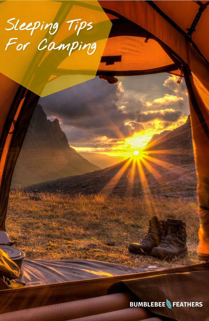 If you're like us you tend to forget about the lumpy ground, the cold feet, and stumbling out of the tent to go pee in the middle of the night.Luckily, the more we camp the wiser we get, so thought we'd share some camping sleeping tips that will make your next trip more comfortable and enjoyable.