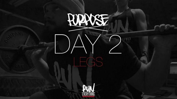 #RELPURPOSE | DAY 2 | LEGS
