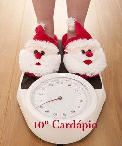 Dieta Extrema Até o Natal – Dia 10 - Emagrecer Rápido