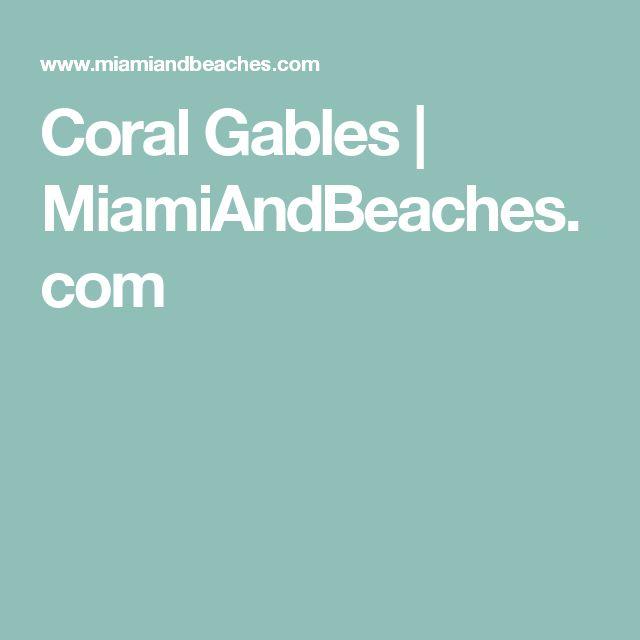 Coral Gables | MiamiAndBeaches.com