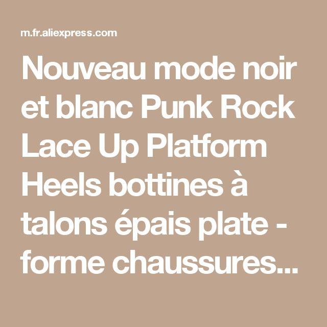 Nouveau mode noir et blanc Punk Rock Lace Up Platform Heels bottines à talons épais plate - forme chaussures de la boutique en ligne | Aliexpress mobile