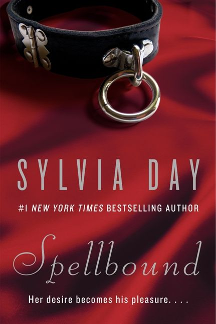 8 best spellbound images on pinterest books to read libros and books from new york times bestselling author sylvia day comes a story of the ultimate seduction she could smell it feel fandeluxe Choice Image
