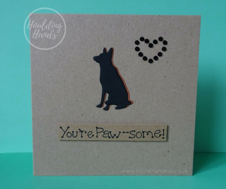 Unique handmade German Shepherd Dog / Alsatian dogs silhouette and heart of black gems card.  The card has a the silhouette of a GSD or Alsatian sitting down happily. The shadow of the dog is brown and there are black gems in the shape of a heart just above the dog. The sentiment is added with 3D foam and reads: Youre Paw-some  FRONT OF THE CARD: The card can be personalised with the name of the recipient or a specific sentiment such as: Happy Birthday, Happy Valentines Day or Happy Anni...