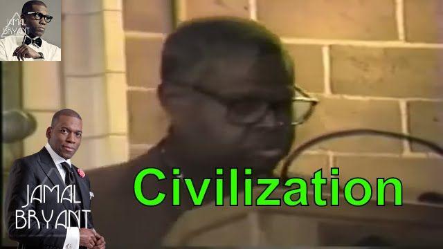 Pastor Jamal Bryant Minitries Sermons 2016 - Africa Mother of Western Civilization