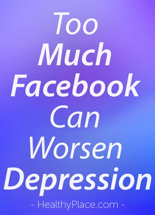 """Did you know that too much Facebook can worsen depression? Read here to see how to balance your Facebook usage to keep depression at bay."" www.HealthyPlace.com"