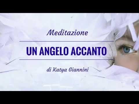 """Meditazione """"Un angelo accanto a te"""" - YouTube"""