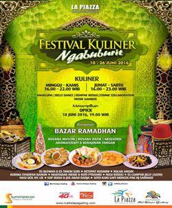 Festival Kuliner Ngabuburit Minggu-Kamis  pk 16.00 – 22.00 WIB Jumat-Sabtu  pk 16.00 – 23.00 WIB