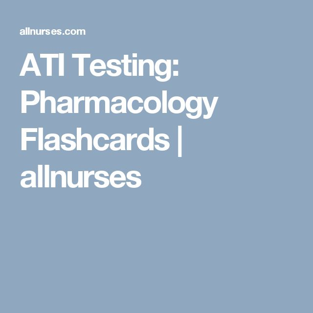 ATI Pharmacology Study Guide Flashcards | Quizlet