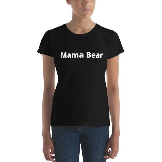 Mama Bear Women's short sleeve t-shirt WTE