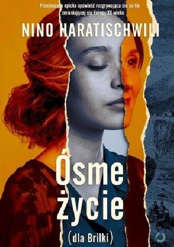 Okładka książki Ósme życie (dla Brilki). Tom 1 2017.01