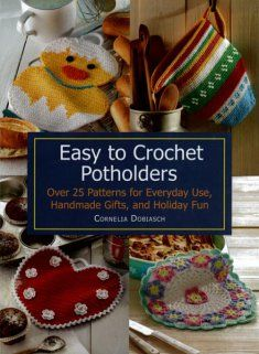120 best crochet pot holders images on pinterest crochet trafalgar square easy to crochet potholders book over 25 patterns for everyday use dt1010fo