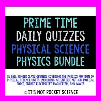 Physical Science Daily Bell Ringers/Exit Slips - Physics   BUNDLE BUY for review!