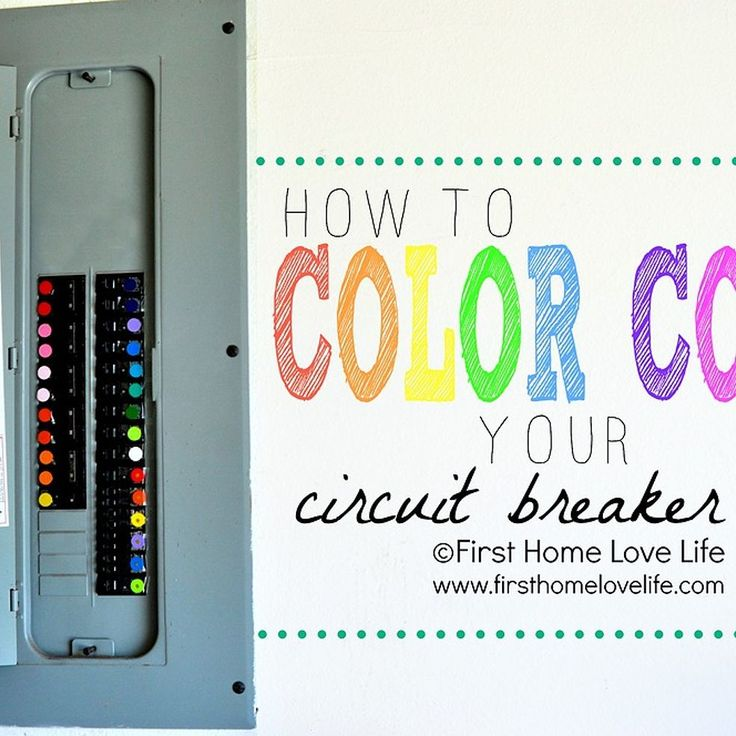 Hometalk How To Color Code Your Circuit Breaker Box
