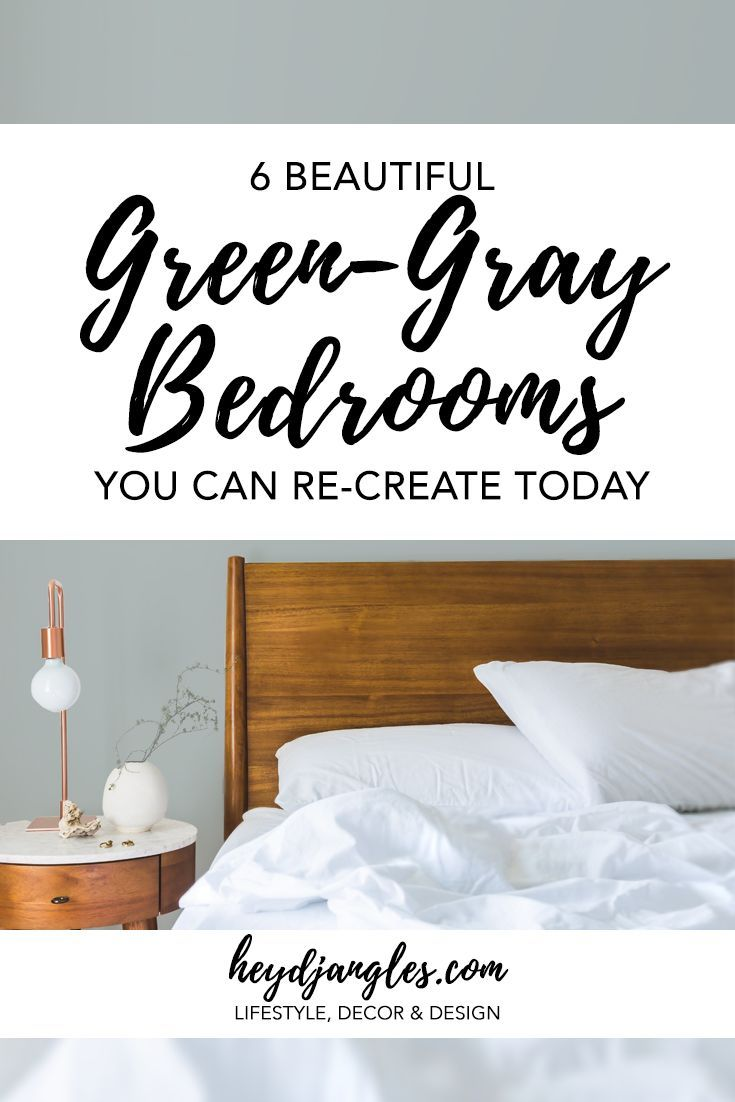 6 Beautiful Green Gray Bedrooms You Can Re Create Today Gray Bedroom Sage Green Bedroom Small Bedroom Remodel