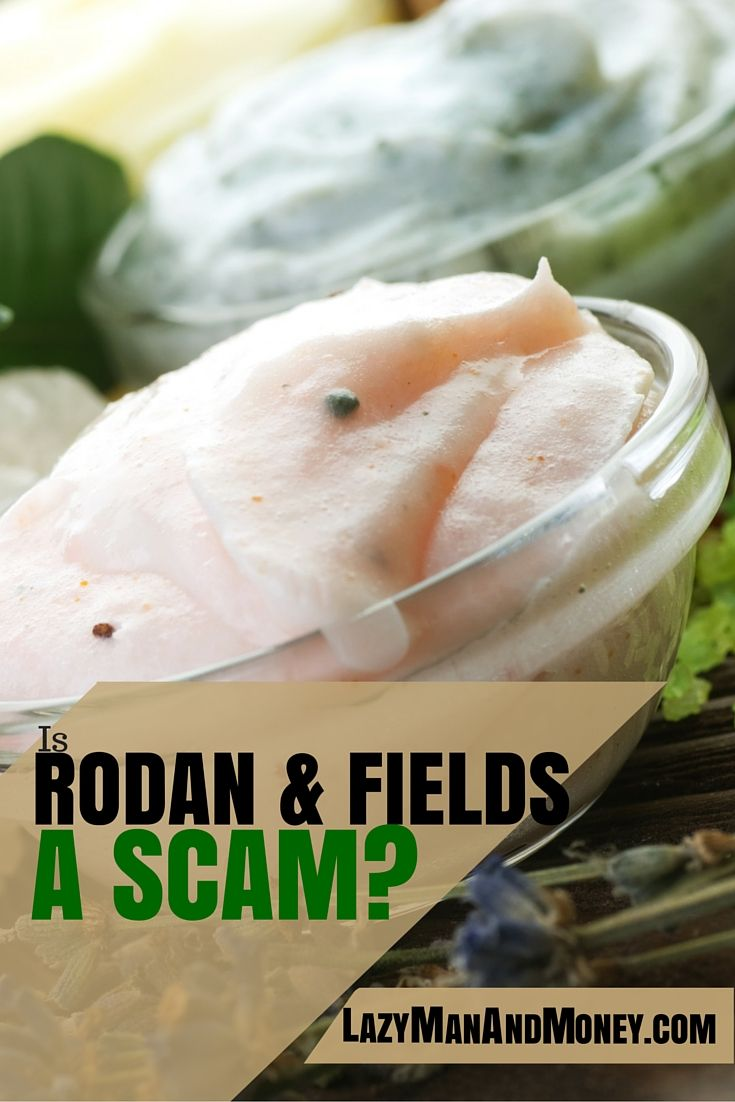 "Is Rodan and Fields a Scam? - Lazy Man and Money  Good read for anyone considering entering this, or any other MLM ""opportunity"