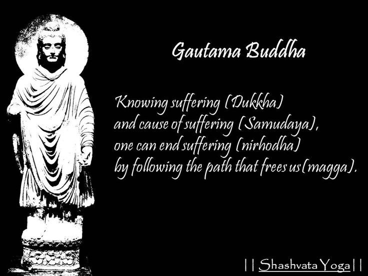 Knowing suffering (Dukkha)  and cause of suffering (Samudaya),  one can end suffering (nirhodha) by following the path that frees us(magga). - Gautama Buddha  #ShashvataYoga #YogaInAurangabad #DailyGyaan #Buddha