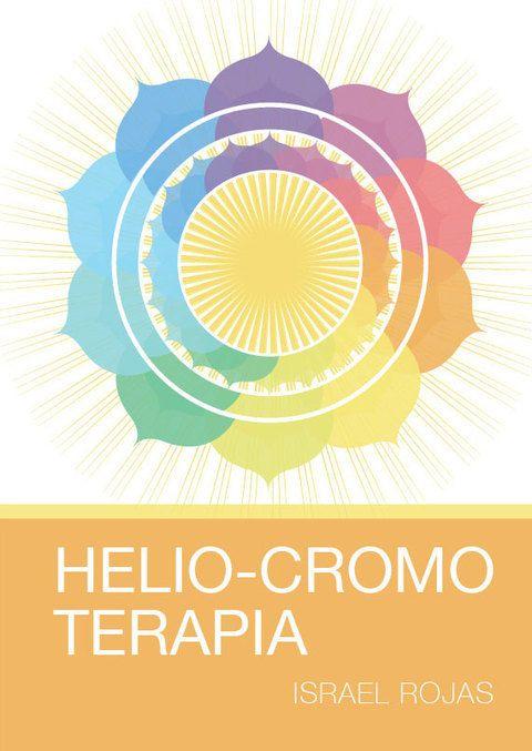 HELIO-CROMO TERAPIA - ISRAEL ROJAS (LIBRO)