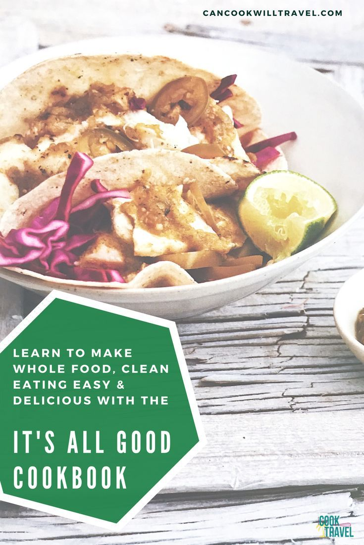 205 best books worth reading images on pinterest cooking tips when eating healthy returning to the basics of foods flavors using whole food ingredients is a must then the its all good cookbook is what you need forumfinder Gallery