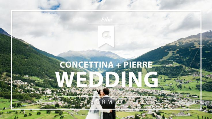 Destination Wedding highlights - Bormio - Italy Videographer: Aberrazioni Cromatiche studio #bormio #alps #alpi #matrimonio