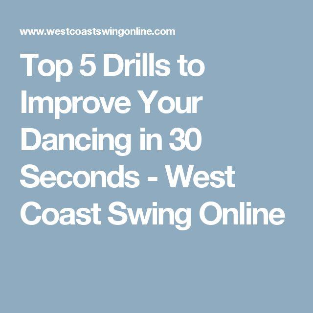 Top 5 Drills to Improve Your Dancing in 30 Seconds - West Coast Swing Online