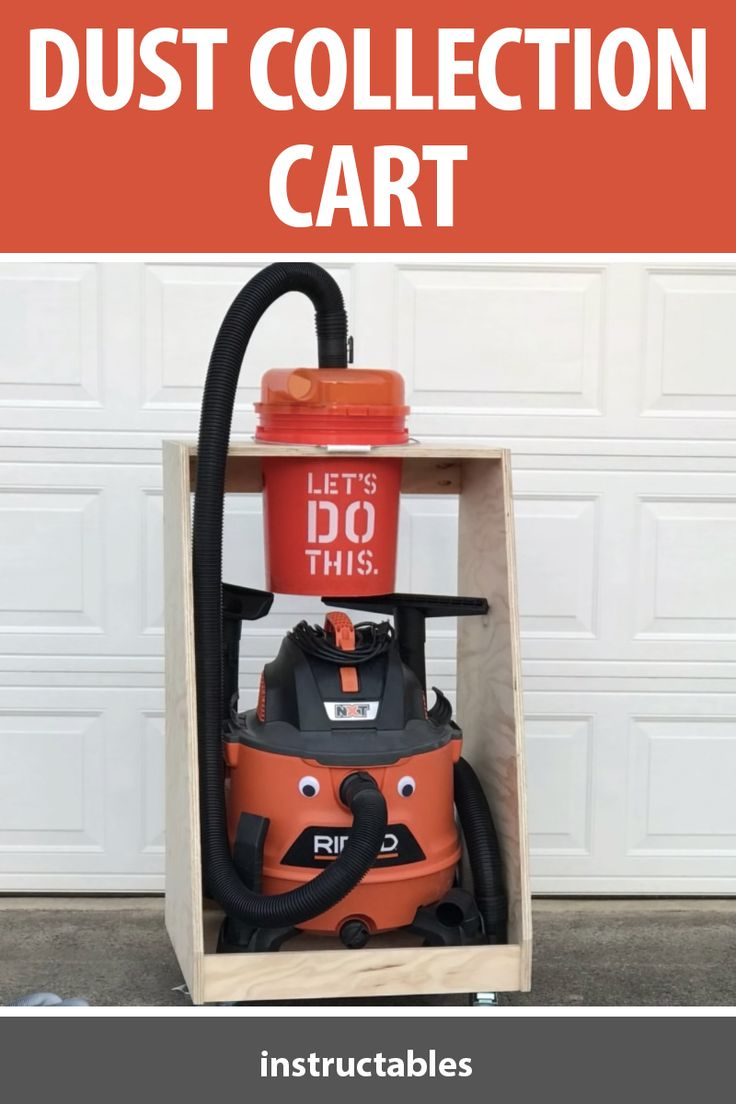 Build a dust collection cart that can hold your shop vacuum and Dustopper (a cyclone dust separator for a 5 gallon bucket).