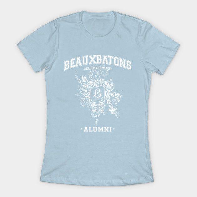 Beauxbatons Alumni Beauxbatons T Shirt Teepublic Nerdshirt