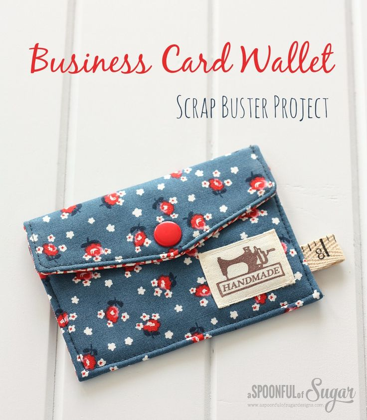 Business Card Wallet  - a quick sewing project from A Spoonful of Sugar: Buster Project, Wallets, Business Cards, Card Wallet, Sewing Projects, Wallet Scrap, Scrap Buster
