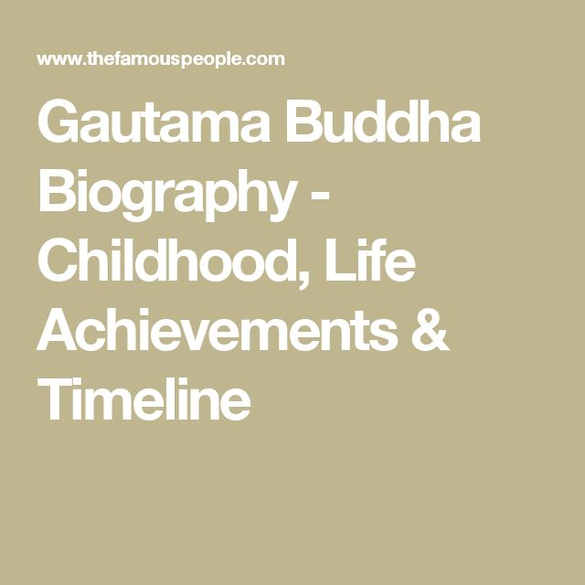 Gautama Buddha Biography - Childhood, Life Achievements & Timeline