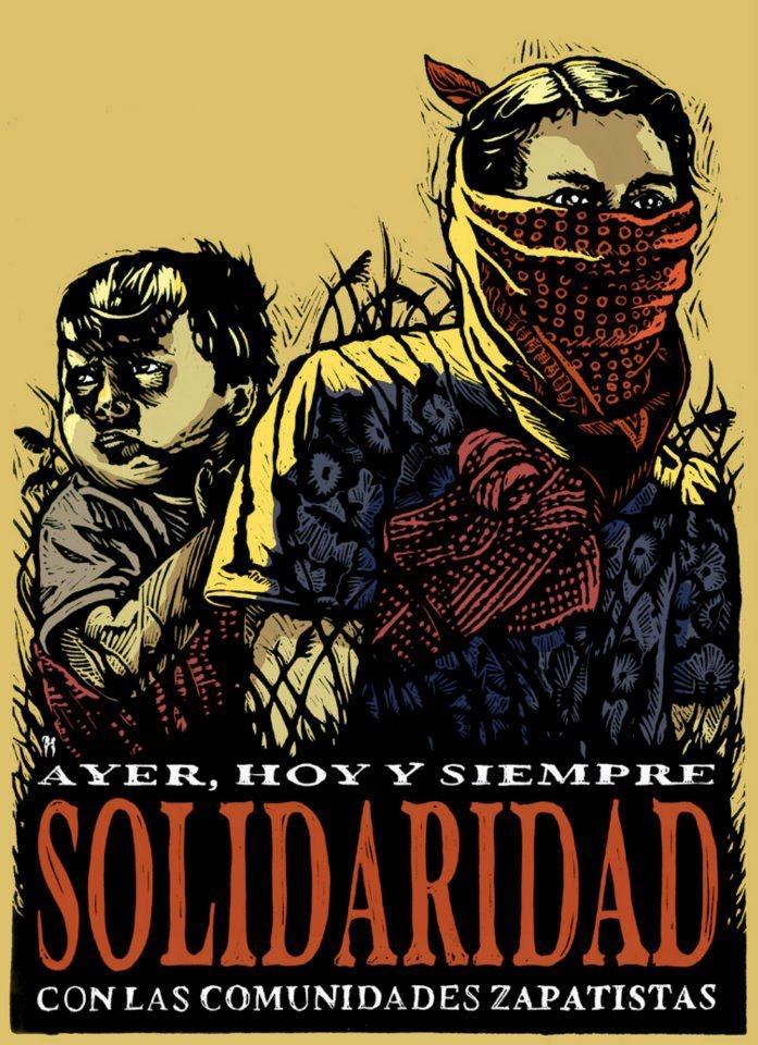 México EZLN Solidarity with Zapatistas Communities, yesterday, today and always