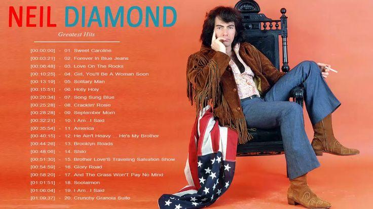 Neil Diamond Greatest Hits | Top 30 Best Songs Neil Diamond - Neil Diamo...