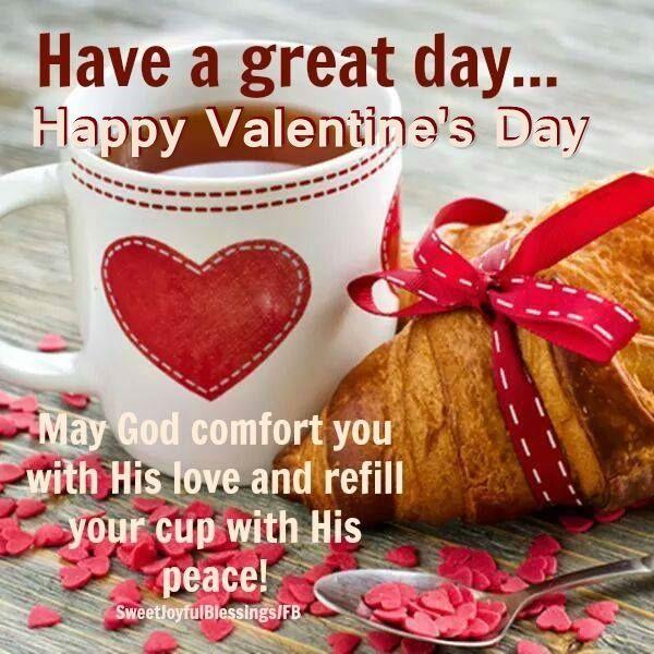 ed4f979eb33a5a40489022803a1abbe2 happy valentine day quotes valentine images - Have A Great Day Happy Valentines Day valentines day good morning valentine'...