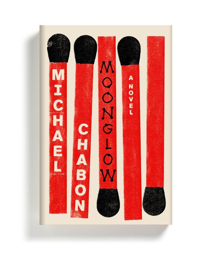 The 25 Books You're Going to Want to Curl Up With This Fall Moonglow by Michael Chabon, Out Nov. 22
