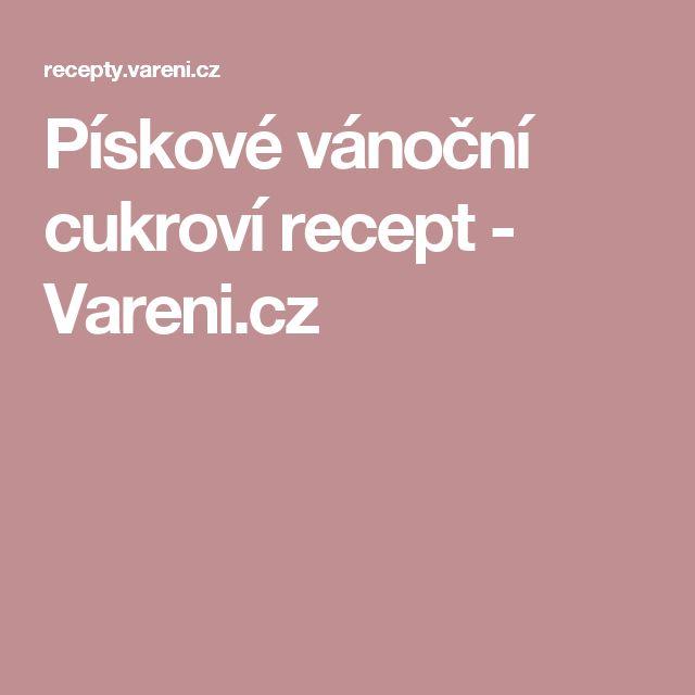Pískové vánoční cukroví recept - Vareni.cz