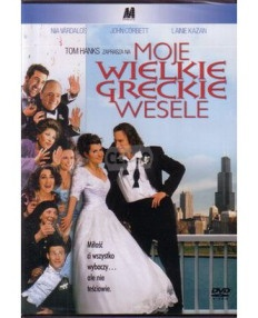 Moje wielkie greckie wesele /My Big Fat Greek Wedding/ - reż. Joel Zwick (2002)